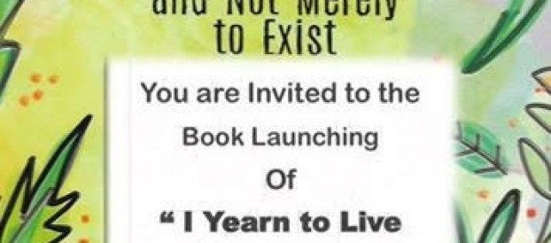 "You are Invited to the Book Launching of ""I Yearn to Live and Not Merely to Exist ""at the CPA Lobby ,January 9, 2019"