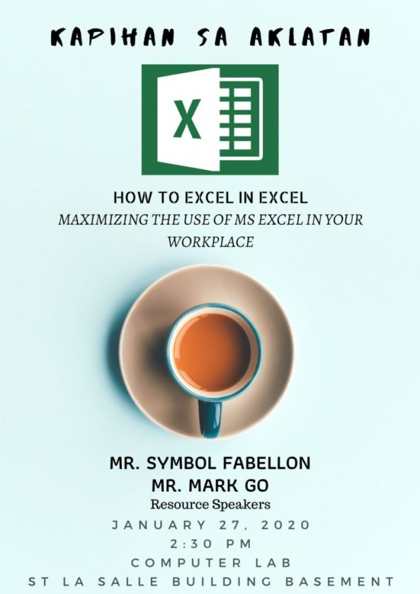 You're Invited -Kapihan sa Aklatan: How to Excel in Excel,Maximizing the use of Ms. Excel in your Workplace