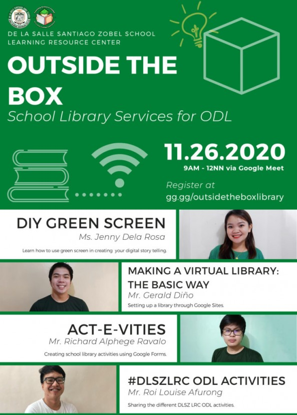 The #DLSZLRC presents OUTSIDE THE BOX School Library Services for ODL webinar this coming November 26, 2020!