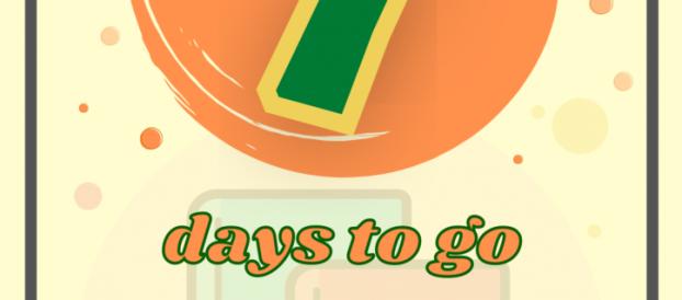 7 days to go!